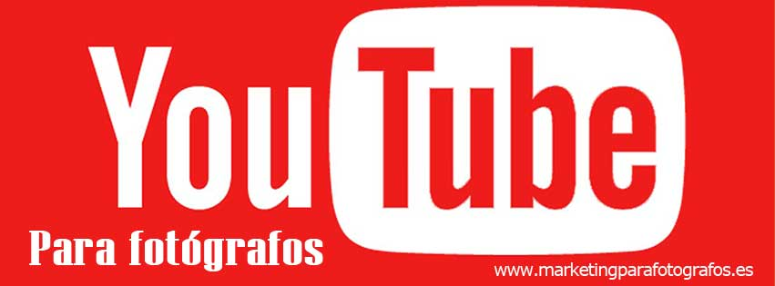 youtube para fotógrafos -- marketing vicente nadal