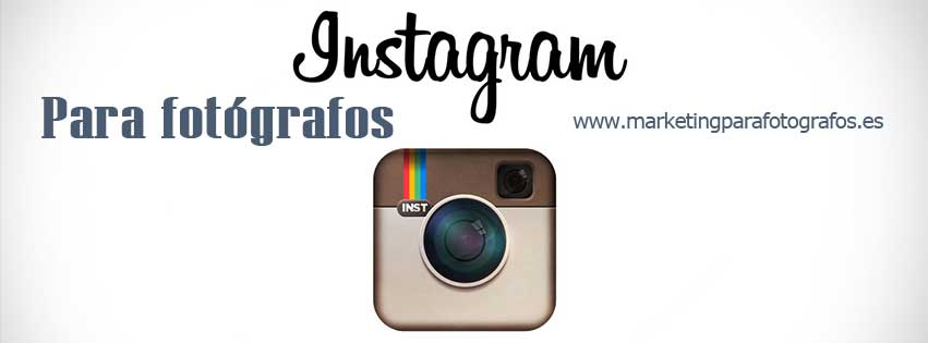 instagram para Fotógrafos - marketing vicente nadal